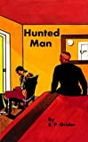 img - for Hunted Man (The Every Man Series) book / textbook / text book