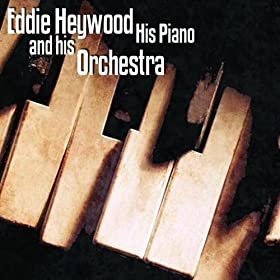 Eddie Heywood And His Orchestra - Please Don't Talk About Me When I'm Gone / Blue Lou