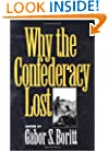Why the Confederacy Lost (Gettysburg Civil War Institute)