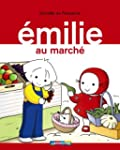 Emilie, Tome 19 : Emilie au march�