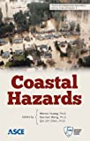 Coastal Hazards (Trends in Engineering Mechanics Special Publication (TEMSP) 2)