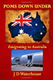 img - for Poms Down Under: Emigrating To Australia book / textbook / text book
