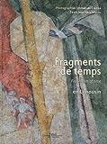 Fragments de temps : en Limousin