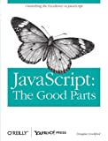 img - for JavaScript: The Good Parts by Douglas Crockford ( 2008 ) Paperback book / textbook / text book