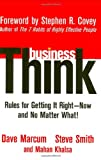 img - for businessThink: Rules for Getting It RightNow, and No Matter What! book / textbook / text book