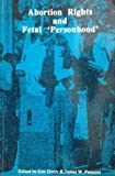 img - for Abortion Rights and Fetal 'Personhood' by Edd Doerr (1989-07-01) book / textbook / text book