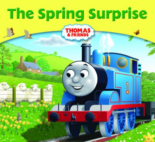 The Spring Surprise (Thomas Story Library)
