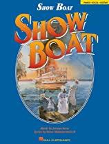 Show Boat (Vocal Selections, Song Book)