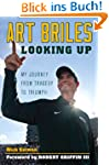 Art Briles: Looking Up: My Journey fr...