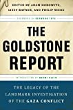 img - for The Goldstone Report: The Legacy of the Landmark Investigation of the Gaza Conflict book / textbook / text book