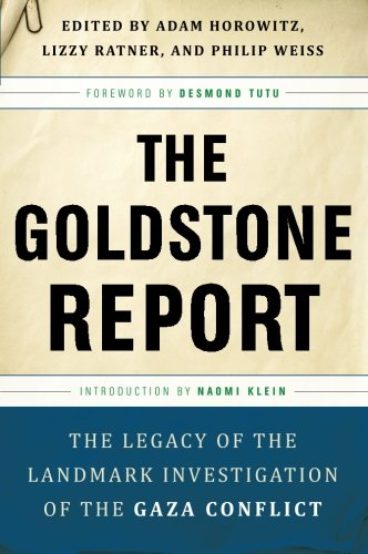 Book Review by Gerald M. Steinberg: Philip Weiss, Adam Horowitz and Lizzy Ratner, eds. The Goldstone Report