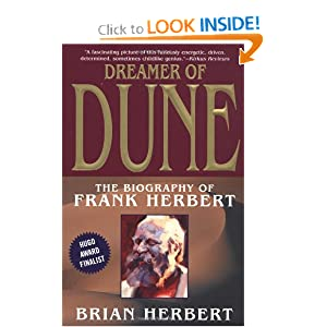 Dreamer of Dune: The Biography of Frank Herbert by