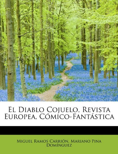 El Diablo Cojuelo, Revista Europea, Cómico-Fantástica