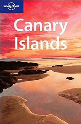 Canary Islands (Lonely Planet Regional Guides)