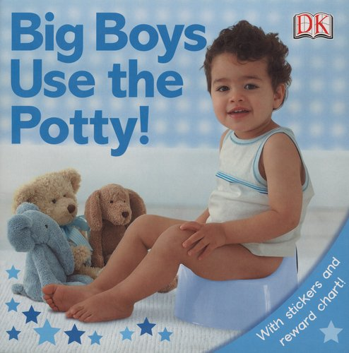 Big Boys Use The Potty! (Dk Sticker Reward Books) front-644080