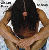 Last Dance By Ken Hensley (2008-06-03)