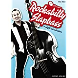 "Rockabilly Slapbass: a slight introduction (inkl. Audio-CD)von ""Didi Beck"""