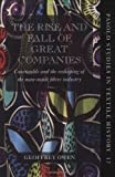 img - for The Rise and Fall of Great Companies: Courtaulds and the Reshaping of the Man-Made Fibres Industry (Pasold Studies in Textile History) by Geoffrey Owen (2010-10-28) book / textbook / text book