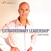 Extraordinary Leadership | [Robin Sharma]