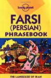 Lonely Planet Farsi (Persian) Phrasebook (0864425813) by Dehghani, Yavar