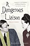 img - for A Dangerous Liaison by Seymour-Jones, Carole (2009) Paperback book / textbook / text book