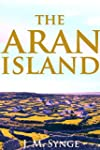 The Aran Islands (The Travelogue of I...