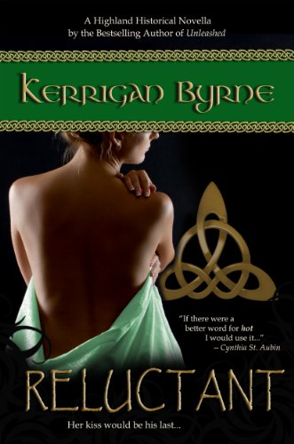 Reluctant (Heroes of the Highlands) (The MacKays #3) by Kerrigan Byrne