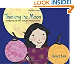 Thanking the Moon: Celebrating the Mi...