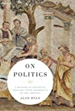 www.payane.ir - On Politics: A History of Political Thought: From Herodotus to the Present