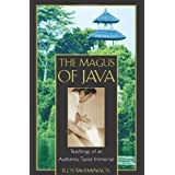 The Magus of Java: Teachings of an Authentic Taoist Immortal ~ Kosta Danaos