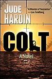 COLT (A Nicholas Colt Thriller)