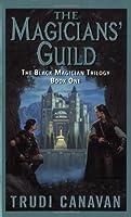 The Magicians' Guild: The Black Magician Trilogy Book 1