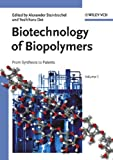 img - for Biotechnology of Biopolymers: From Synthesis to Patents book / textbook / text book