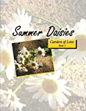 img - for Summer Daisies (Garden of Love 7) book / textbook / text book