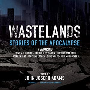 Wastelands: Stories of the Apocalypse | [John Joseph Adams]