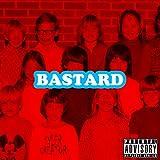Bastard [Explicit]