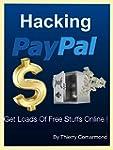 Hacking Paypal: Get Loads Of Free Stu...