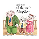 Robbie's Trail through Adoption