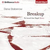 Breakup: A Kate Shugak Novel, Book 7 | Dana Stabenow