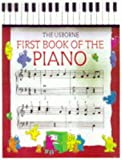First Book of the Piano (Usborne first music) (0746001983) by Miles, John