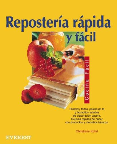 Comparamus reposteria rapida y facil baking quick and - Reposteria facil y rapida ...