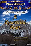 Search : A Resurrected Heart (Eastern Sierra Brides 1884 Book 2)