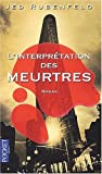 img - for L'interpr  tation des meurtres (French Edition) book / textbook / text book