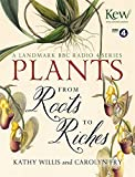 img - for Plants: From Roots to Riches book / textbook / text book