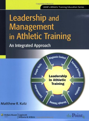 Leadership and Management in Athletic Training: An...