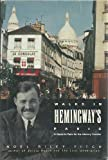 Walks in Hemingway's Paris: A Guide to Paris for the Literary Traveler (0312051778) by Fitch, Noel Riley