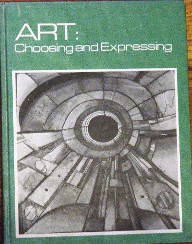 ART: Choosing and Expressing