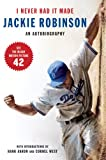 img - for I Never Had It Made: An Autobiography of Jackie Robinson book / textbook / text book