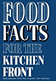 Food Facts for the Kitchen Front (Cookery)