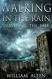 Walking In The Rain: Surviving The Fall by William Allen ebook deal